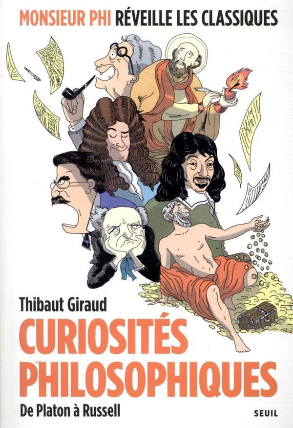 Curiosités philosophiques ; de Platon à Russell