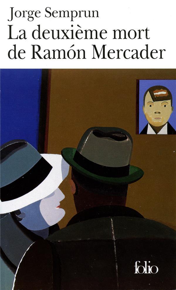 La deuxième mort de Ramón Mercader