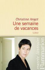 Vente Livre Numérique : Une semaine de vacances  - Christine Angot