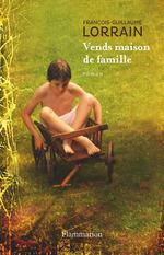 Vente Livre Numérique : Vends maison de famille  - Francois-guillaume Lorrain
