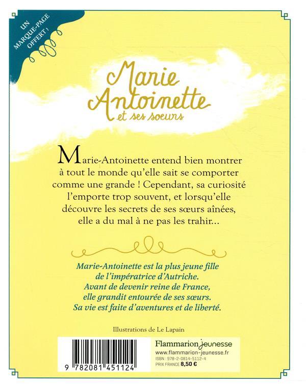 Marie-Antoinette et ses soeurs t.1 ; premiers secrets