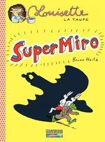 Vente Livre Numérique : Louisette la taupe (Tome 9) - Super Miro  - Bruno Heitz