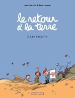 Vente Livre Numérique : Le Retour à la terre - tome 2 - les projets  - Jean-Yves Ferri