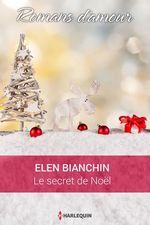 Vente EBooks : Le secret de Noël  - Helen Bianchin