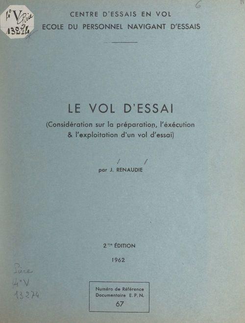 Le vol d'essai  - Jean Renaudie