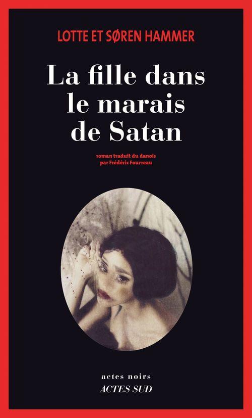 La Fille dans le marais de Satan  - Lotte Hammer  - Søren Hammer