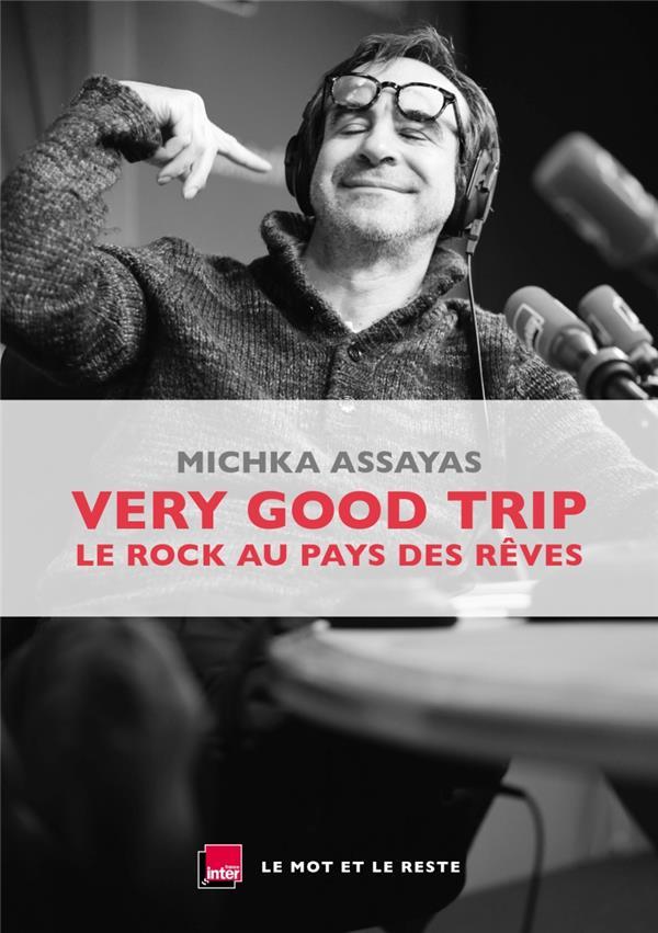 Very good trip ; le rock au pays des rêves