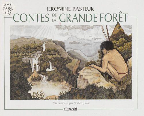 Contes de la grande forêt (1)