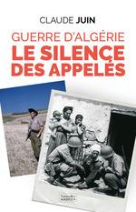 Guerre d'Algérie  - Claude Juin