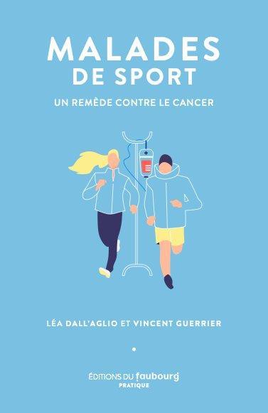 Malades de sport ; un remède contre le cancer