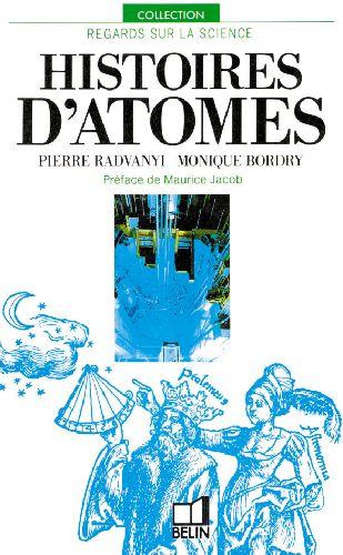 Histoires d'atomes