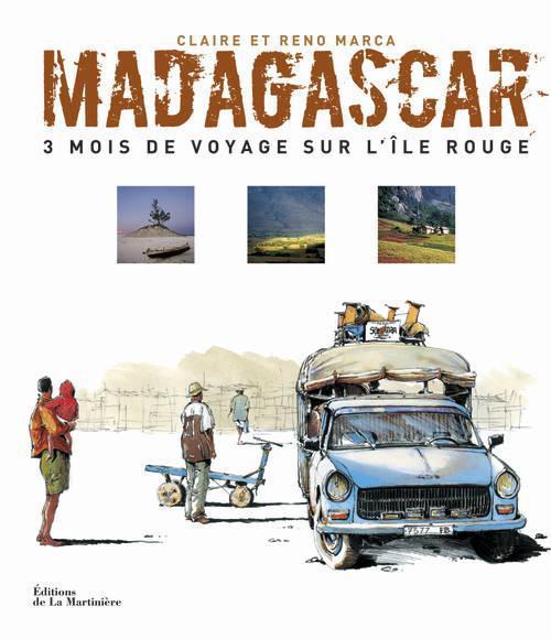 Madagascar ; 3 mois de voyage sur l'île rouge