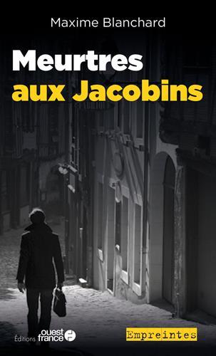 Meurtres aux Jacobins