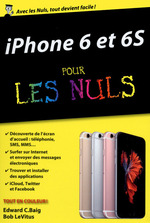 Vente Livre Numérique : IPhone 6 et 6S pour les Nuls, édition poche  - Edward C. BAIG - Bob LEVITUS