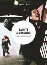 Vente Livre Numérique : Bandits à Marseille  - Eugène SACCOMANO