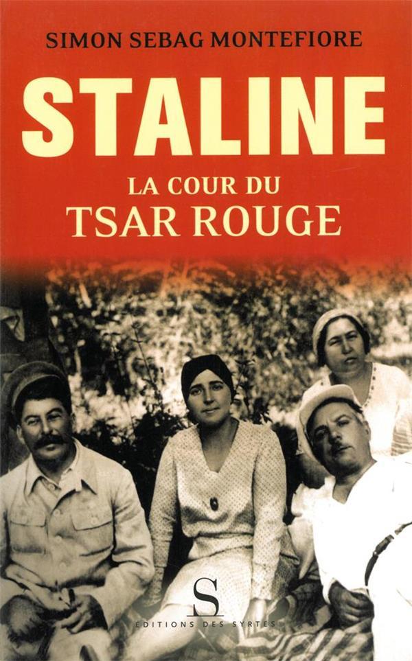 Staline ; la cour du tsar rouge
