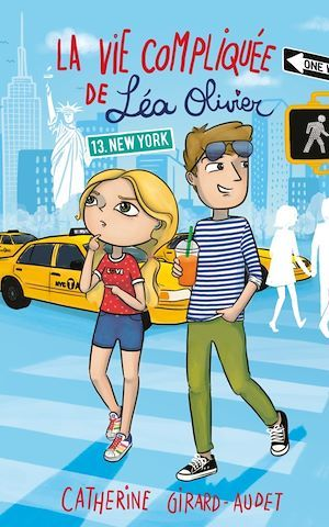 La vie compliquée de Léa Olivier T.13 ; New York