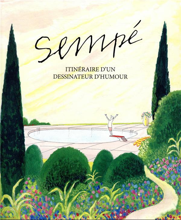 Itineraire D Un Dessinateur D Humour Sempe Martine Gossieaux Grand Format Colbert Mont St Aignan