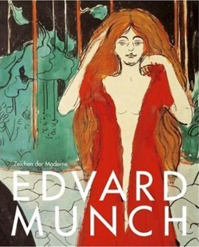Edvard Munch ; zeichen der moderne