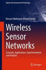 Wireless Sensor Networks  - Hossam Mahmoud Ahmad Fahmy