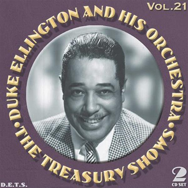 the treasury shows vol.21 / Duke Ellington and His Orchestra