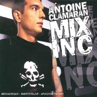 Mix Inc (Mixed By A. Clamaran)