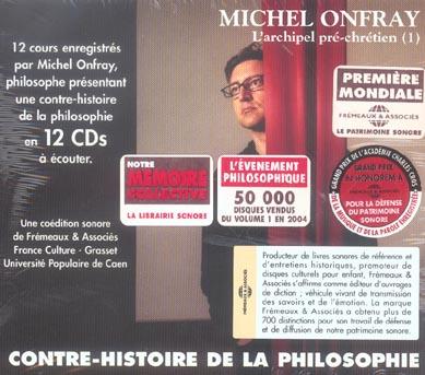 Contre-Histoire De La Philosophie T.1 ; L'Archipel Pre-Chretien