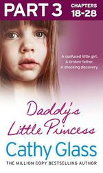 Vente EBooks : Daddy's Little Princess: Part 3 of 3  - Cathy Glass