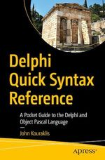 Delphi Quick Syntax Reference  - John Kouraklis