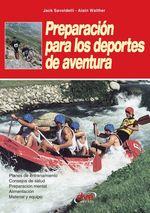 Preparación para los deportes de aventura  - Alain Walter - Jack Savoldelli