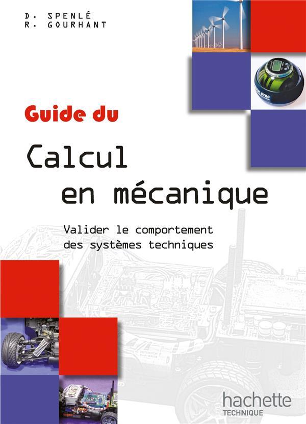 Le Guide Du Calcul En Mecanique ; Livre De L'Eleve (Edition 2012)