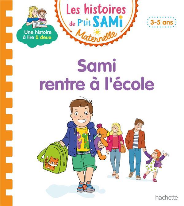 Les petits Sami et Julie maternelle ; Sami rentre à l'école
