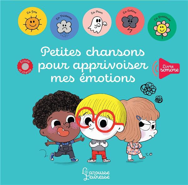 PETITES CHANSONS POUR APPRIVOISER MES EMOTIONS