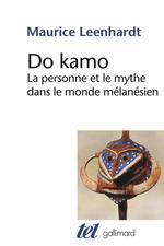 Do kamo ; la personne et le mythe dans le monde mélanésien
