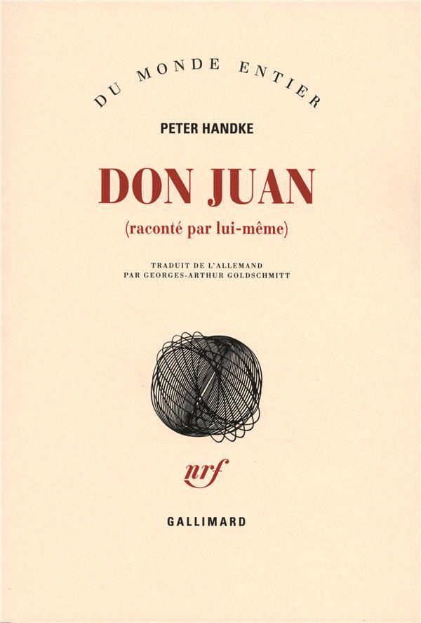 Don juan ; raconté par lui-même
