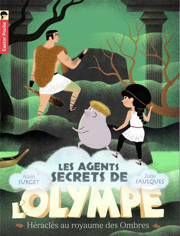 Les agents secrets de l'Olympe t.5 ; Héraclès au royaume des ombres