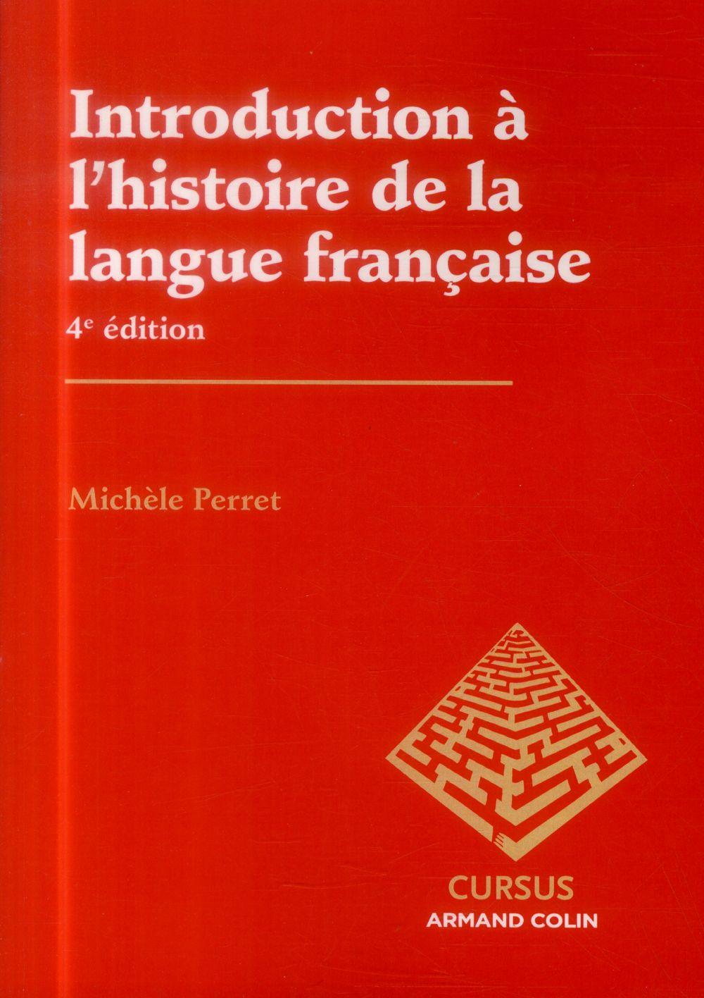 Introduction à l'histoire de la langue française (4e édition)