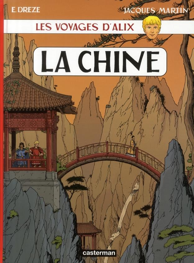 Les voyages d'Alix ; la Chine
