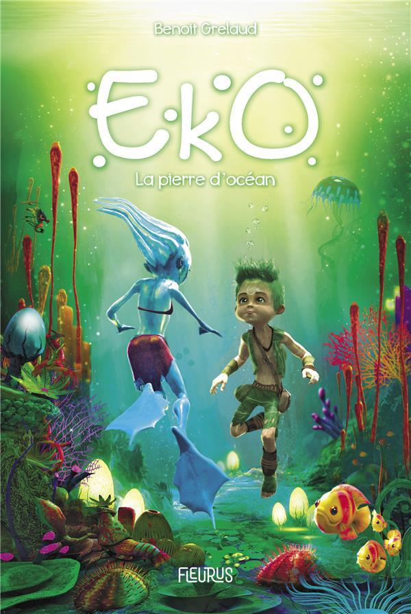 Eko t.1 ; la pierre d'océan