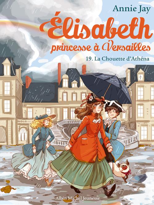 Elisabeth, princesse à Versailles T.19 ; la chouette d'Athéna