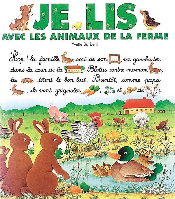 Je lis avec ; les animaux de la ferme