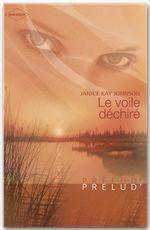 Vente EBooks : Le voile déchiré (Harlequin Prélud')  - Janice Kay Johnson