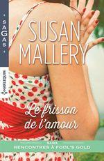 Vente EBooks : Le frisson de l'amour  - Susan Mallery