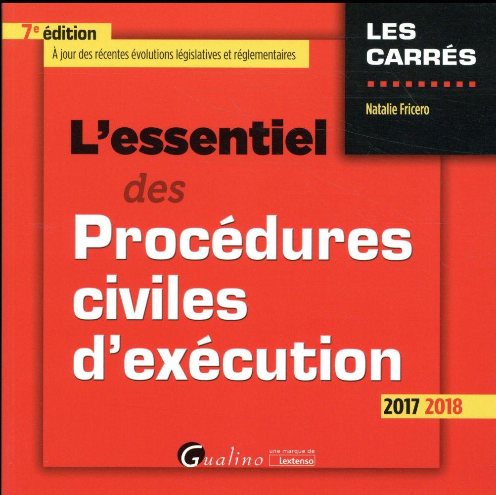 L'essentiel des procédures civiles d'exécution (édition 2017/2018)