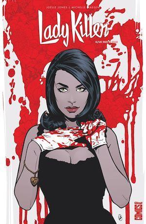 Lady Killer - Tome 02  - Joelle Jones  - Michelle Madsen