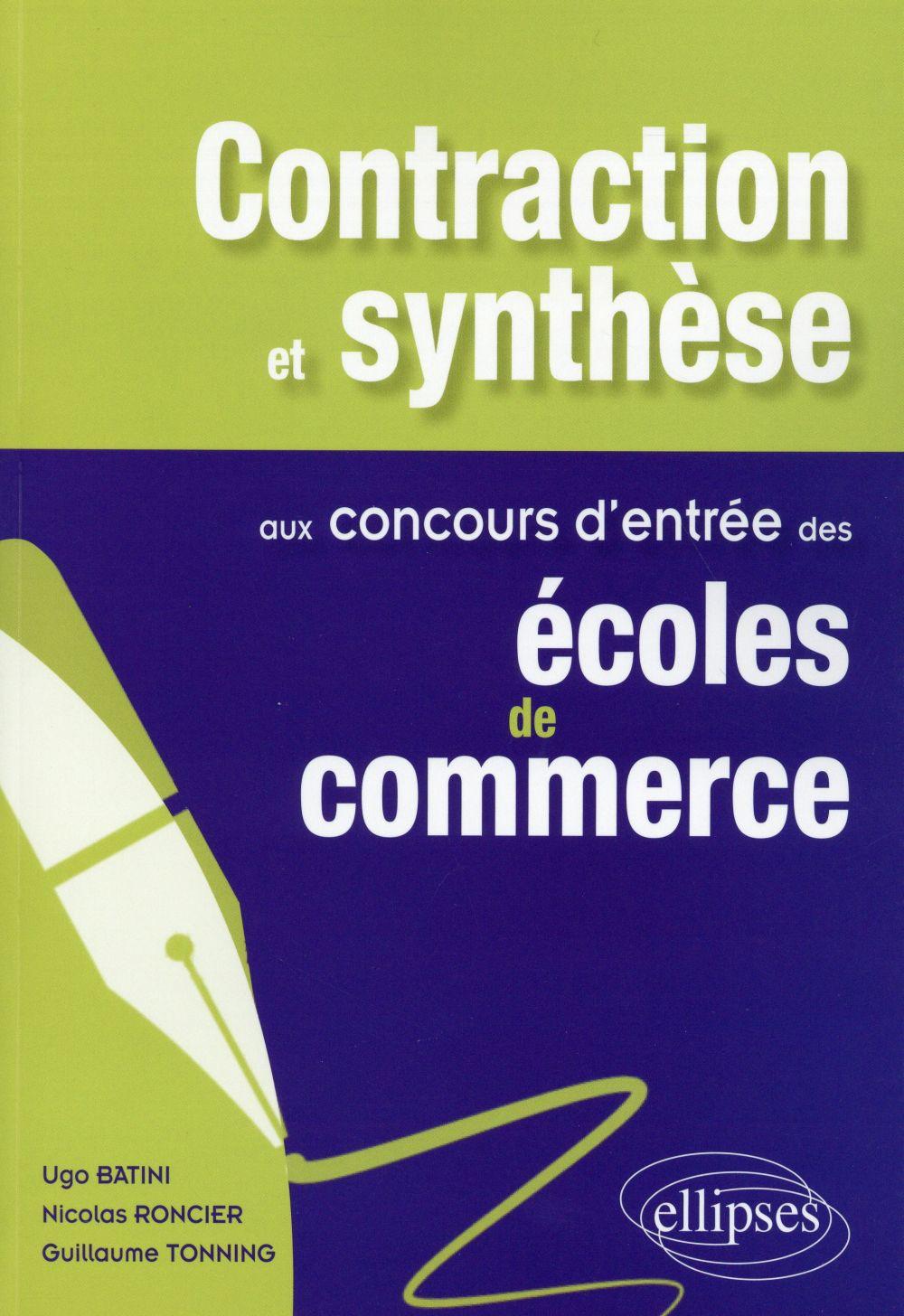 Contaction et synthèse aux concours d'entrée des écoles de commerce