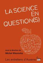 Vente Livre Numérique : La Science en question(s)  - Michel WIEVIORKA