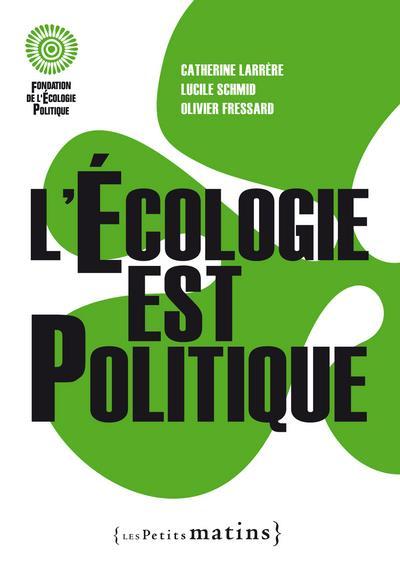L'écologie est politique