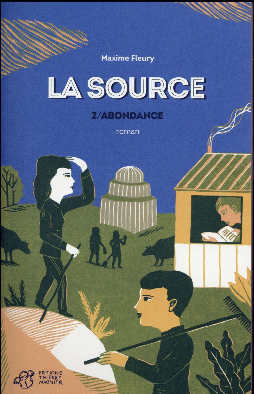 La source t.2 ; l'abondance