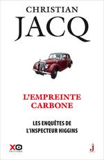 Les enquêtes de l'inspecteur Higgins - tome 36 L'empreinte carbone  - Christian Jacq
